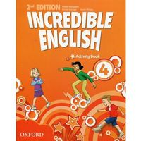 Książki do nauki języka, Incredible English Second Edition 4 AB OXFORD - Mary Slattery, Michaela Morgan, Sarah Phillips (opr. broszurowa)