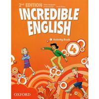 Książki do nauki języka, Incredible English Second Edition 4 AB OXFORD - Mary Slattery, Michaela Morgan, Sarah Phillips (opr. broszurowa)
