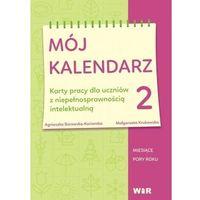 Kalendarze, Mój kalendarz cz.2 - Agnieszka Borowska-Kociemba, Małgorzata Krukowska - książka