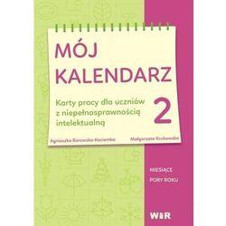 Mój kalendarz cz.2 - Agnieszka Borowska-Kociemba, Małgorzata Krukowska - książka