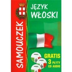 Język włoski Samouczek dla początkujących + 3 płyty CD (opr. miękka)