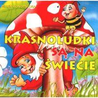 Książki dla dzieci, Krasnoludki są na świecie - Maria Konopnicka (opr. twarda)