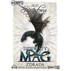 Dziewiąty Mag Tom 2 Zdrada - Alice Rosalie Reystone