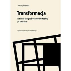 Transformacja.Sztuka w Europie Środkowo-Wschodniej (opr. broszurowa)