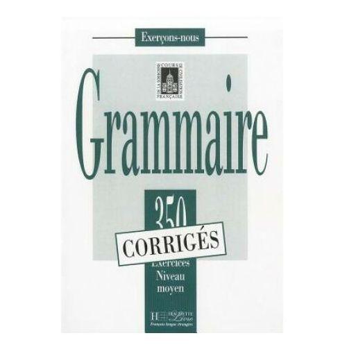 Książki do nauki języka, Grammaire 350 corriges (opr. miękka)