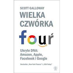 Wielka czwórka. Ukryte DNA: Amazon, Apple... (opr. miękka)