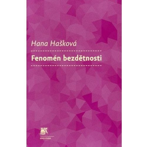 Pozostałe książki, Fenomén bezdětnosti Hana Hašková