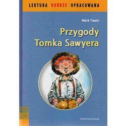 Przygody Tomka Sawyera (opr. miękka)
