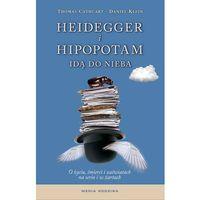 Komedie i satyry, Heidegger i hipopotam idą do nieba (opr. twarda)