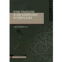 Biblioteka biznesu, Rynki finansowe w Unii Europejskiej w strefie Euro (opr. miękka)