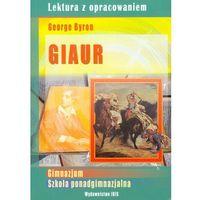 Lektury szkolne, Lektura z opracowaniem. Giaur (opr. miękka)
