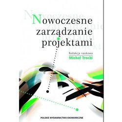 Nowoczesne zarządzanie projektami - Michał Trocki (opr. miękka)