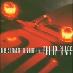 Philip Glass - Music From The Thin Blue