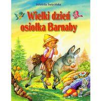 Literatura młodzieżowa, Wielki dzień osiołka Barnaby (opr. miękka)