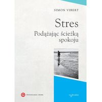 Psychologia, Stres - Wysyłka od 3,99 - porównuj ceny z wysyłką (opr. miękka)