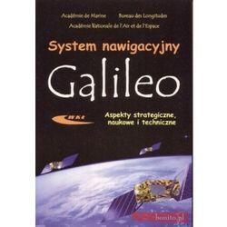 System nawigacyjny Galileo. Aspekty strategiczne, naukowe i techniczne (opr. miękka)
