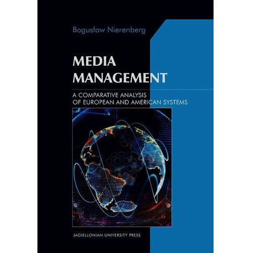 Socjologia, Media Management A Comparative Analysis of European and American systems