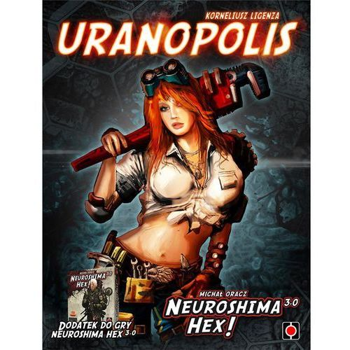 Puzzle, Neuroshima HEX 3.0 Uranopolis PL