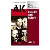 Biografie i wspomnienia, Dowódcy Armii Krajowej (opr. miękka)