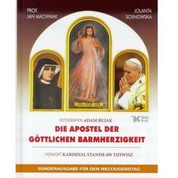 Die Apostel der Göttlichen Barmherzigkeit - Wysyłka od 3,99 (opr. twarda)