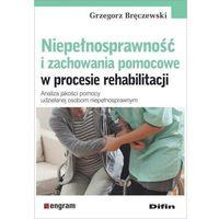 Książki medyczne, Niepełnosprawność i zachowania pomocowe... (opr. broszurowa)