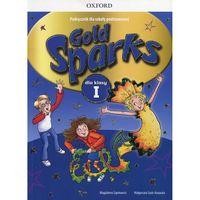 Książki do nauki języka, Gold Sparks 1 Podręcznik z płytą CD - Magdalena Szpotowicz, Małgorzata Szulc-Kurpaska (opr. miękka)