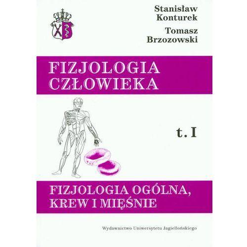 Książki medyczne, Fizjologia cz?owieka t.1 Fizjologia og?lna, krew i mi??nie (opr. miękka)