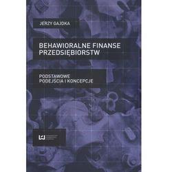 Behawioralne finanse przedsiębiorstw (opr. miękka)