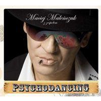 Muzyka alternatywna, Maciej Maleńczuk, Psychodancing - Maleńczuk z zespołem Psychodancing (Digipack)