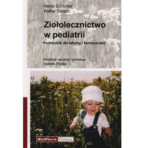 Książki medyczne, Ziołolecznictwo w pediatrii (opr. miękka)