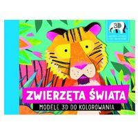 Książki dla dzieci, Zwierzęta świata. Modele 3D do kolorowania (opr. twarda)