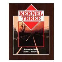 Gazety i czasopisma, Kernel Three (opr. miękka)