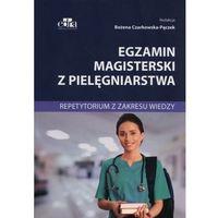 Książki o zdrowiu, medycynie i urodzie, Egzamin magisterski z pielęgniarstwa Repetytorium z zakresu wiedzy (opr. broszurowa)