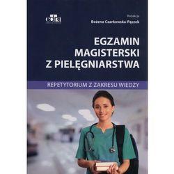Egzamin magisterski z pielęgniarstwa Repetytorium z zakresu wiedzy (opr. broszurowa)