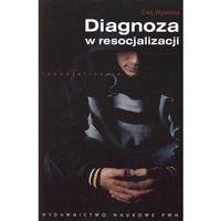Gazety i czasopisma, Diagnoza w resocjalizacji (opr. miękka)