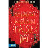 Literatura młodzieżowa, Nieskończony wszechświat Maisie Day [Edge Christopher] (opr. broszurowa)