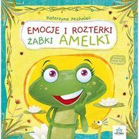 Książki dla dzieci, Emocje i rozterki żabki Amelki (opr. twarda)
