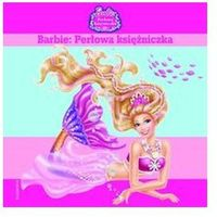 Bajki, Barbie Perłowa księżniczka