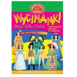 Wycinanki Moja lalka Zuzia. Darmowy odbiór w niemal 100 księgarniach!