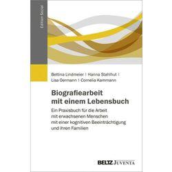 Biografiearbeit mit einem Lebensbuch Lindmeier, Bettina