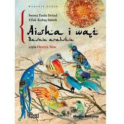 Aisha i wąż. Baśnie arabskie