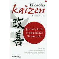 Filozofia, FILOZOFIA KAIZEN JAK MAŁY KROK MOŻE ZMIENIĆ TWOJE ŻYCIE (opr. broszurowa)