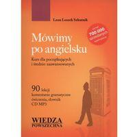Książki do nauki języka, Mówimy po angielsku + CD - Leon Leszek Szkutnik (opr. broszurowa)