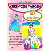 Książki dla dzieci, Mała projektantka Księżniczki i wróżki (opr. broszurowa)
