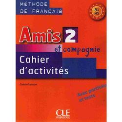 Amis Et Compagnie 2 Ćwiczenia A1 (opr. miękka)