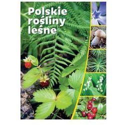 Polskie rośliny leśne /SBM. Darmowy odbiór w niemal 100 księgarniach!