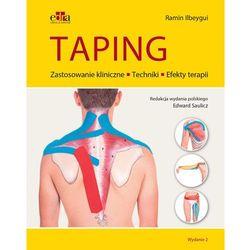 Taping.Techniki, działanie, zastosowanie kliniczne (opr. miękka)