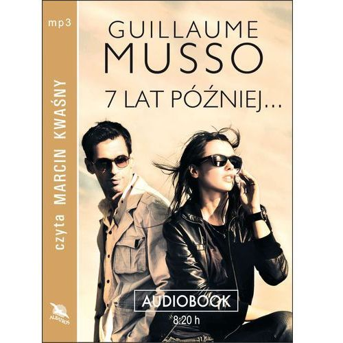 Audiobooki, 7 lat później... - Guillaume Musso