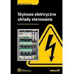Stykowe elektryczne układy sterowania - Krieser Witold - książka (opr. miękka)
