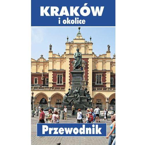 Przewodniki turystyczne, Kraków i okolice Przewodnik (opr. kartonowa)